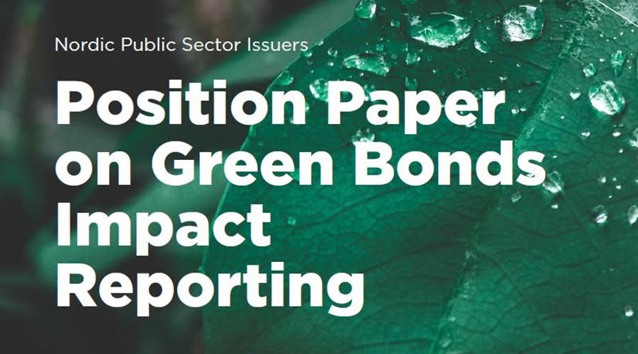 Cover picture with the text: Nordic Public Sector Issuers - Position paper on Green Bonds Impact Reporting.